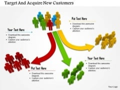 Target And Acquire New Customers PowerPoint Templates