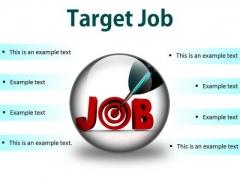 Target Job Business PowerPoint Presentation Slides C