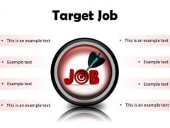 Target Job Business PowerPoint Presentation Slides Cc