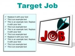 Target Job Business PowerPoint Presentation Slides F