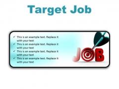 Target Job Business PowerPoint Presentation Slides R