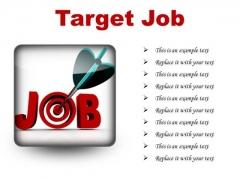 Target Job Business PowerPoint Presentation Slides S