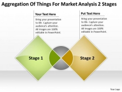Things For Market Analysis 2 Stages How To Do Business Plan PowerPoint Templates
