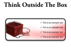 Think Outside The Box Business PowerPoint Presentation Slides R