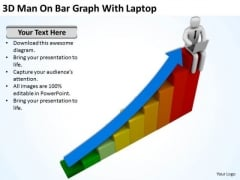 Top Business People 3d Man On Bar Graph With Laptop PowerPoint Slides