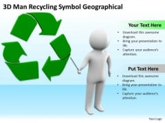 Top Business People 3d Man Recycling Symbol Geographical PowerPoint Slides