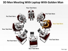 Top Business People 3d Men Meeting With Laptop Golden Man PowerPoint Slides