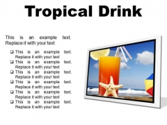 Trophical Drink Holidays PowerPoint Presentation Slides F