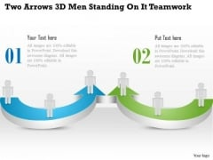 Two Arrows 3d Men Standing On It Teamwork Presentation Template