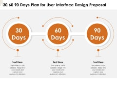 UI Software Design 30 60 90 Days Plan For User Interface Design Proposal Ppt Infographics Pictures PDF