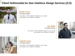 UI Software Design Client Testimonials For User Interface Design Services Audience Ppt Layouts Graphic Tips PDF