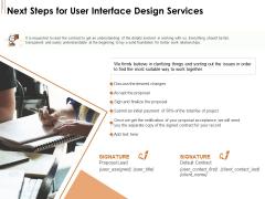 UI Software Design Next Steps For User Interface Design Services Ppt Infographic Template Sample PDF
