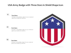 USA Army Badge With Three Stars In Shield Shape Icon Ppt PowerPoint Presentation File Graphics PDF