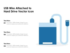 USB Wire Attached To Hard Drive Vector Icon Ppt PowerPoint Presentation File Professional PDF