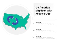 US America Map Icon With Recycle Ogo Ppt PowerPoint Presentation Pictures Example Topics PDF