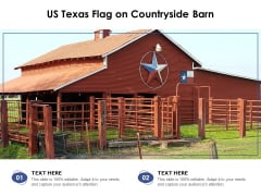 US Texas Flag On Countryside Barn Ppt PowerPoint Presentation Outline Designs PDF