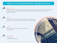 Ultimate Brand Creation Corporate Identity About Us For Brand Identity Design Services Ppt Infographics Layouts PDF