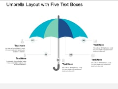 Umbrella Layout With Five Text Boxes Ppt PowerPoint Presentation File Graphics Design