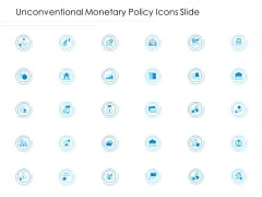 Unconventional Monetary Policy Icons Slide Topics PDF