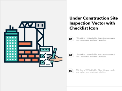 Under Construction Site Inspection Vector With Checklist Icon Ppt PowerPoint Presentation Gallery Topics PDF