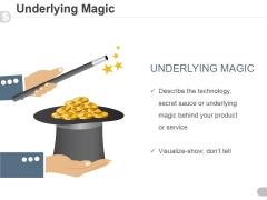 Underlying Magic Ppt PowerPoint Presentation Inspiration