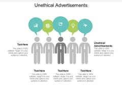 Unethical Advertisements Ppt PowerPoint Presentation Slides Visual Aids Cpb
