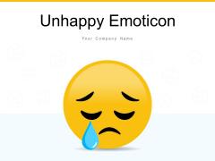 Unhappy Emoticon Individual Sad Mood Face Ppt PowerPoint Presentation Complete Deck