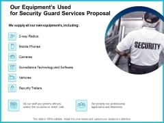 Uniformed Security Our Equipments Used For Security Guard Services Proposal Template PDF