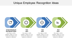 Unique Employee Recognition Ideas Ppt PowerPoint Presentation Icon Graphics Cpb