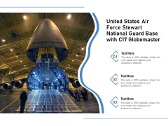United States Air Force Stewart National Guard Base With C17 Globemaster Ppt PowerPoint Presentation File Background Image PDF
