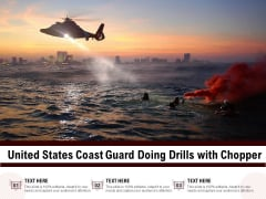 United States Coast Guard Doing Drills With Chopper Ppt PowerPoint Presentation Layouts Styles PDF