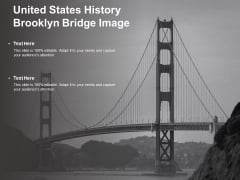 United States History Brooklyn Bridge Image Ppt PowerPoint Presentation Professional Graphic Tips