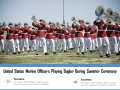 United States Marine Officers Playing Bugler During Summer Ceremony Ppt PowerPoint Presentation Infographic Template Introduction PDF