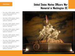United States Marine Officers War Memorial In Washington DC Ppt PowerPoint Presentation Model Example Topics PDF