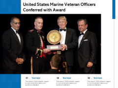 United States Marine Veteran Officers Conferred With Award Ppt PowerPoint Presentation Styles Themes PDF