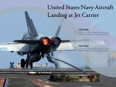 United States Navy Aircraft Landing At Jet Carrier Ppt PowerPoint Presentation Professional Outfit PDF