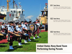 United States Navy Band Team Performing During Parade Ppt PowerPoint Presentation Infographic Template Graphics Download PDF
