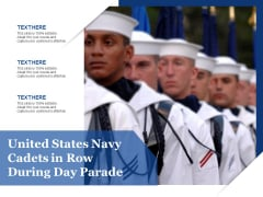 United States Navy Cadets In Row During Day Parade Ppt PowerPoint Presentation Gallery Layouts PDF