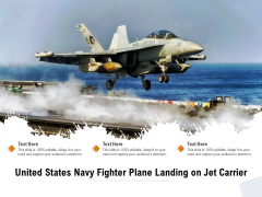 United States Navy Fighter Plane Landing On Jet Carrier Ppt PowerPoint Presentation Guide PDF