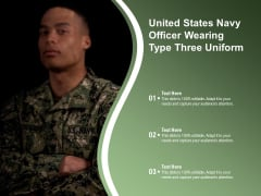 United States Navy Officer Wearing Type Three Uniform Ppt PowerPoint Presentation Styles Influencers PDF