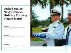 United States Navy Officers Holding Country Flag In Hand Ppt PowerPoint Presentation Professional Introduction PDF
