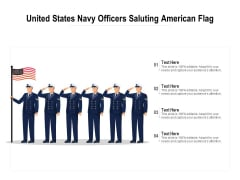 United States Navy Officers Saluting American Flag Ppt PowerPoint Presentation Icon Graphics PDF