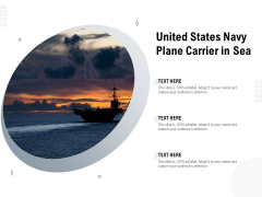 United States Navy Plane Carrier In Sea Ppt PowerPoint Presentation Inspiration Guidelines PDF
