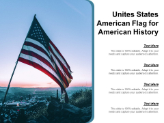 Unites States American Flag For American History Ppt Powerpoint Presentation Summary Aids