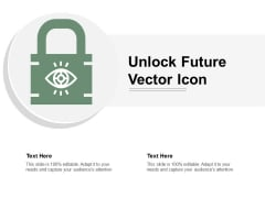 Unlock Future Vector Icon Ppt PowerPoint Presentation Inspiration Images