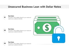 Unsecured Business Loan With Dollar Notes Ppt PowerPoint Presentation File Brochure PDF