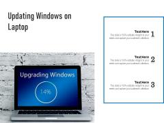 Updating Windows On Laptop Ppt PowerPoint Presentation Layouts Layout PDF