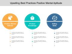 Upselling Best Practices Positive Mental Aptitude Ppt PowerPoint Presentation Inspiration Templates