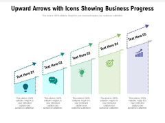 Upward Arrows With Icons Showing Business Progress Ppt PowerPoint Presentation File Rules PDF