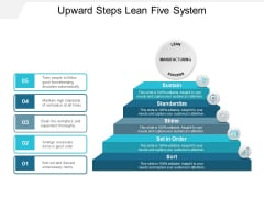 Upward Steps Lean Five System Ppt PowerPoint Presentation Model Pictures